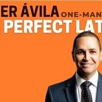 Javier Ávila One Man Show-'The Perfect Latino'