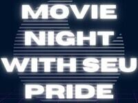 Movie Night With Pride