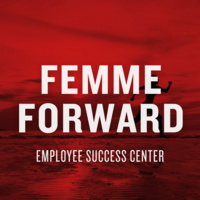 Femme Forward-UofL Femme's Journey featuring Angela Curry