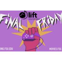 LIFT @ Final Friday Gaming Social
