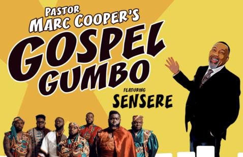 Pastor Marc Cooper's Gospel Gumbo featuring SENSERE
