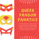 Queer Fandom Fanatics