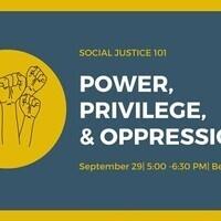 Social Justice 101: Power, Privilege, & Oppression