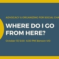 Advocacy & Organizing for Social Change: Where do I go from here?