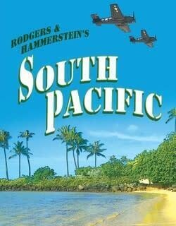 South Pacific - Presented by Plaza's Broadway Long Island