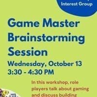 Game Master Brainstorming Session