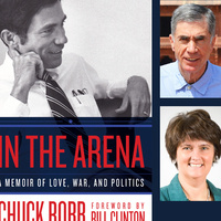 BOOK EVENT WITH CHUCK ROBB  In the Arena: A Memoir of Love, War, and Politics