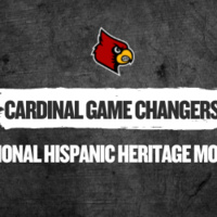 Cardinal Game Changers: National Hispanic Heritage Month