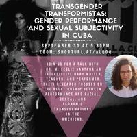 Transgender Transformistas: Gender Performance and Sexual Subjectivity in Cuba
