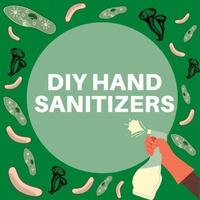 DIY Hand Sanitizers