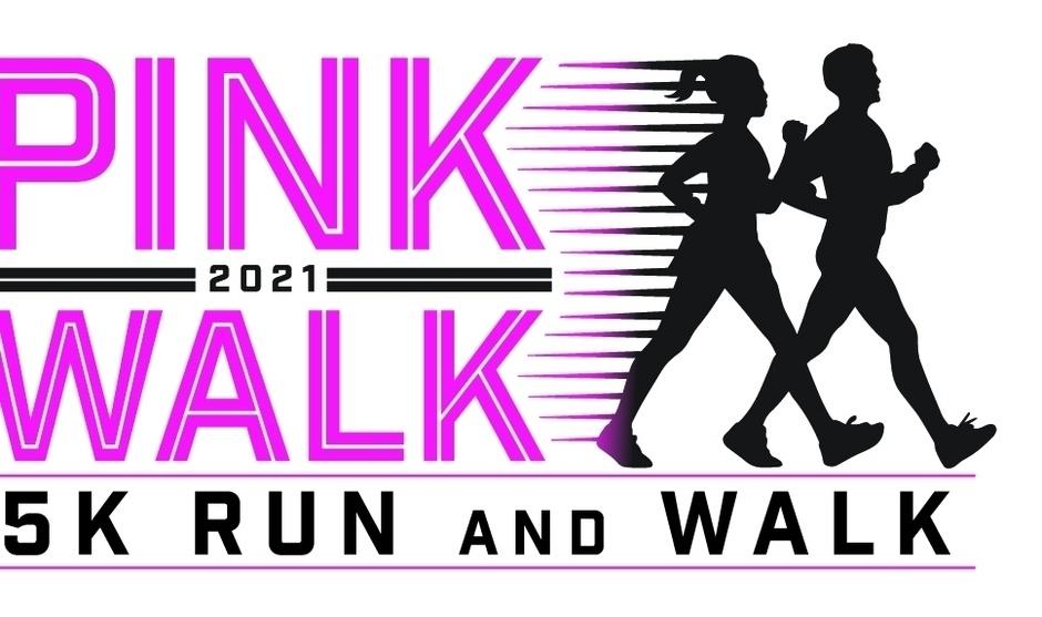 Pink 2021 Walk 5K Run and Walk