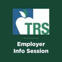 Teacher Retirement System of Texas (TRS) Information Session
