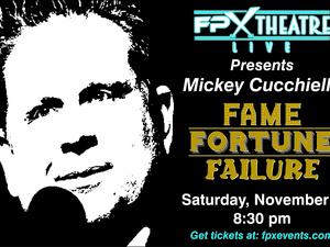 Mickey Cucchiella: Fame Fortune Failure