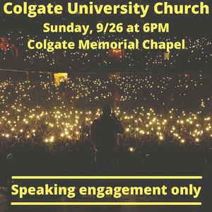 """Photo of LeCrae in front of a crowd with text that reads """"Colgate University Church Sunday, 9/26 at 6PM Colgate Memorial Chapel Speaking engagement only"""