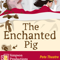 The Enchanted Pig: A Musical Tale
