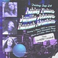 Band Night ft. Ashley Fulton, Jamilla Johnson & Hannah Abrahim