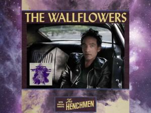 The Wallflowers w/ The Henchmen