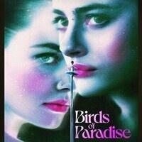 Advance Screening Birds of Paradise
