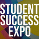 Student Success Expo