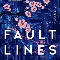 """Cover image of the book """"Fault Lines,"""" by Emily Itami."""