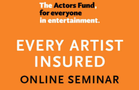 The Actors Fund- Every Artist Insured