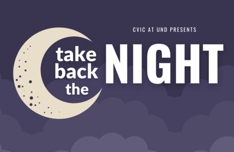 Text reads: CVIC at UND presents Take Back the Night. There is a purple background with purple clouds and a light yellow moon.
