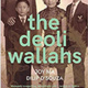 Book Discussion: Joy Ma and Dilip D'Souza's The Deoliwallahs