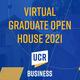 UCR Graduate Open House Week 2021