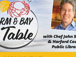 """""""Seafood - Maryland Style!"""" is the theme of the Oct. 7 episode of """"Farm & Bay to Table."""""""