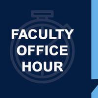 Faculty Office Hour
