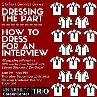 Student Success Series: Dressing the Part - How to Dress for an Interview