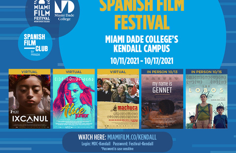 Kendall Campus - SPANISH FILM FESTIVAL IN CELEBRATION OF HISPANIC HERITAGE MONTH