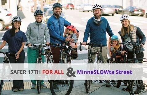 SAFER 17th FOR ALL & MinneSLOWta Street