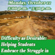 Difficulty as Desirable: Helping Students Embrace the Struggle in Learning Part 2