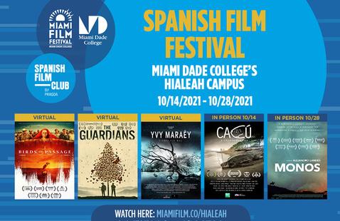 Hialeah Campus - SPANISH FILM FESTIVAL IN CELEBRATION OF HISPANIC HERITAGE MONTH