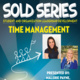 OSA   SOLD Series: Time Management