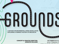 GROUNDS: a devised environmental opera installation exploring a feminist history of Brooklyn