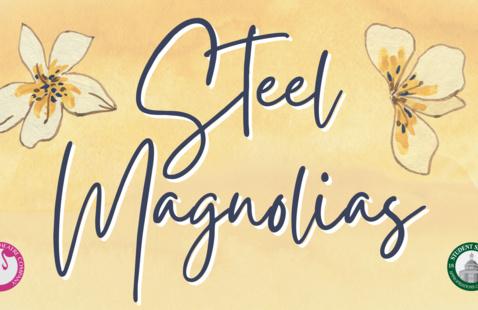 LFC Presents: Steel Magnolias