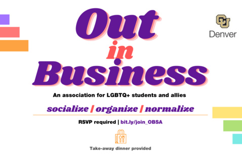 Out in Business: An association for LGBTQ+ students and allies. Socialize / Organize / Normalize. RSVP Required: https://bit.ly/join_OBSA . Take-away dinner provided.