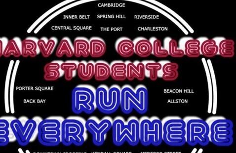 Harvard College Students Run Everywhere