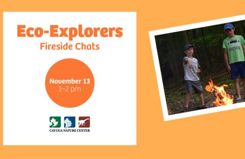 Eco-Explorers: Fireside Chats