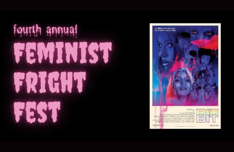 Feminist Fright Fest Screening: Bit