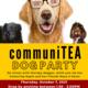 CommuniTEA Dog Party