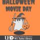 Halloween Movie Day