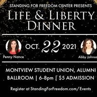 Standing for Freedom Center presents Life & Liberty Dinner