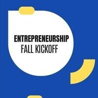 Entrepreneurship Fall Kickoff