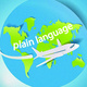 paper globe of the world with a white airplane and the text 'plain language' across the globe