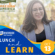 Lunch & Learn: Building Relationships and Helping to Motivate with Feeding America