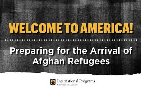 Welcome to America! Preparing for the Arrival of Afghan Refugees