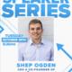 Shep Ogden Speaker Series Flyer!